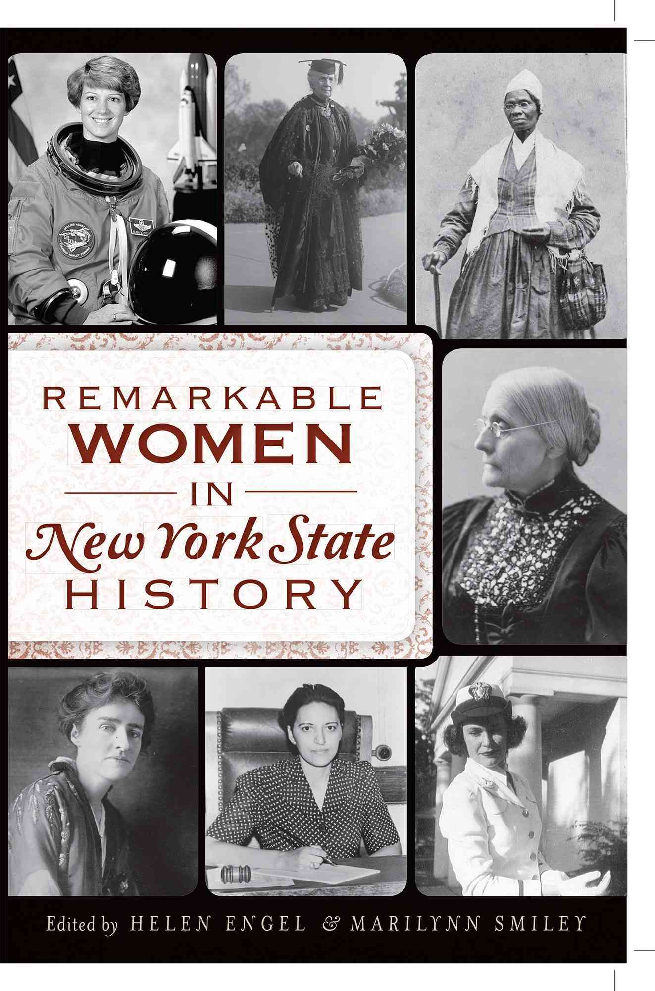 Remarkable Women in New York State History By Engel, Helen/ Smiley, Marilynn